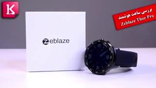 بررسی ساعت هوشمند Zeblaze Thor Pro