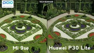 مقایسه دوربین گوشی هایHuawei  P30 Laite  و Xiaomi  mi9 SE