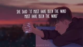 آهنگ * must have been the wind * Alec Benjamin