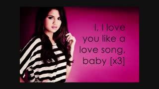 Selena Gomez__Love You Like A Love Song Baby