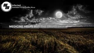 GARABATTO - Infected (Lyrics / Lyric Video) With Charlee Muse