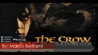 موسیقی متن فیلم کلاغ : رستگاری اثر مارکو بلترامی (The Crow: Salvation)