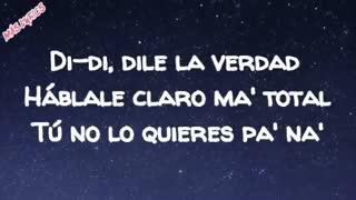 Dile La Verdad (Letra) - Jowell Y Randy ft Manuel Turizo