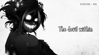 Nightcore - The devil within - (Lyrics)