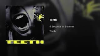 teeth -5 seconds of summer