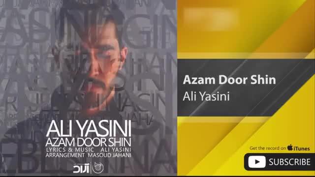 اهنگ ازم دور شین از علی یاسینی