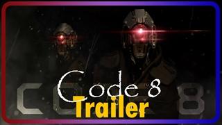 [تریلر] فیلم Code 8  علمی تخیلی