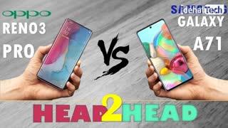 مقایسه مشخصات گوشی oppo reno 3 pro و سامسونگ A71