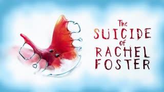 The Suicide of Rachel Foster - Soundtrack (Beginning