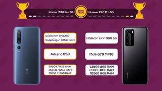 مقایسه گوشی شیائومی می 10 پرو با هواوی پی 40 پرو (Xiaomi Mi10 Pro VS Huawei P40 Pro)