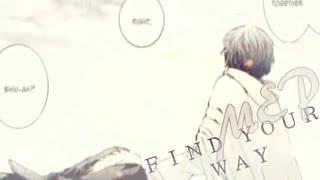 [MEP] Find your Way || Akatsuki No Yona
